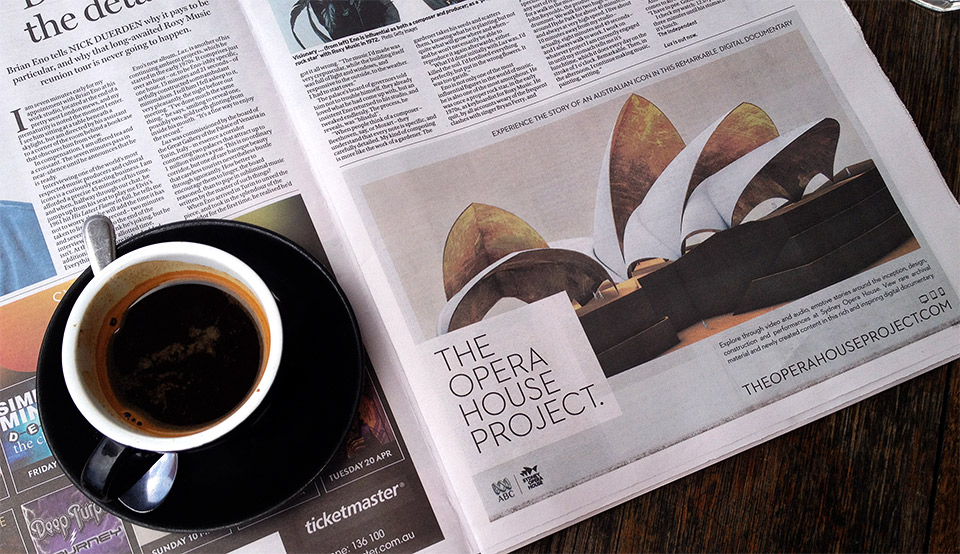 The Opera House Project advertised in the Sydney Morning Herald, November 2013